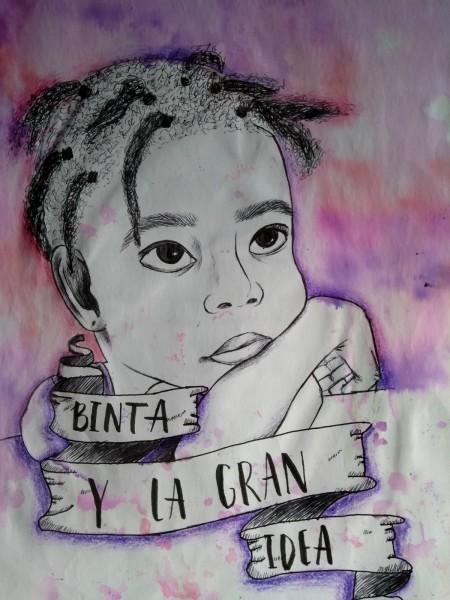BINTA Y LA GRAN IDEA (CORTO)