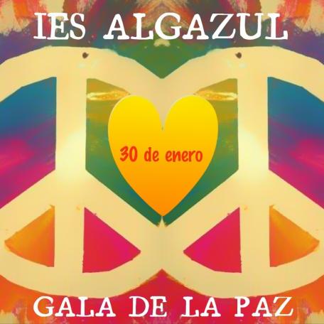 III GALA DE LA PAZ. IES ALGAZUL 2020